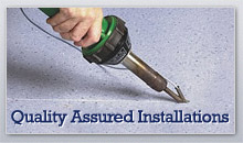 Quality assured installations
